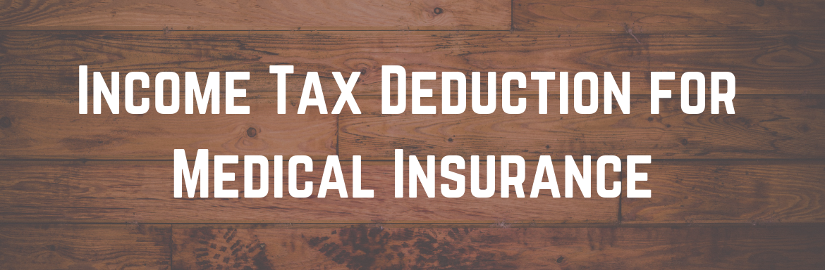 Income Tax Deduction for Medical Insurance