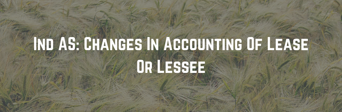 Changes In Accounting Of Lease Or Lessee