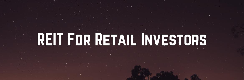 REIT For Retail Investors